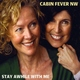 Cabin Fever NW - Love the Way You Lie