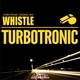 DFM RADIO - Turbotronic- Whistle (DFM MIX)