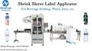 Shrink Sleeve Label Applicator used for Children's Yogurt Drinking Bottle Labeler