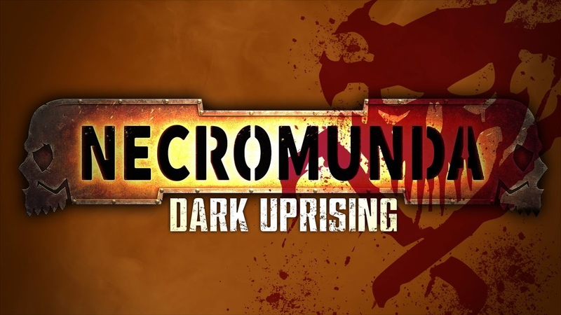 Necromunda Dark Uprising Reveal Trailer