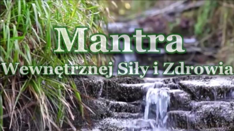 Sławiańska Mantra Wewnętrznego zdrowia i sily
