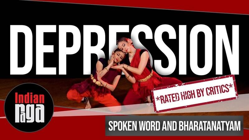 Depression Spoken Word and Bharatanatyam Dance