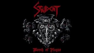 Strident  - March Of Plague  (Full Album 2019)