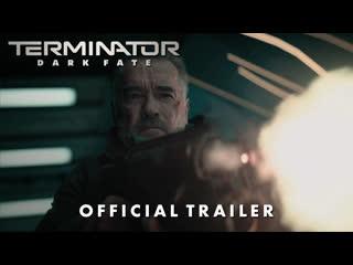 Terminator: Dark Fate – Official Trailer (2019) – 20th Century Fox