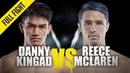 Danny Kingad vs. Reece McLaren | ONE Full Fight | Homecoming Hero | August 2019