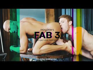 's Fab 3 Part 3 - A Gay XXX Parody