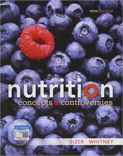 Nutrition Concepts and Controversies Ed 15