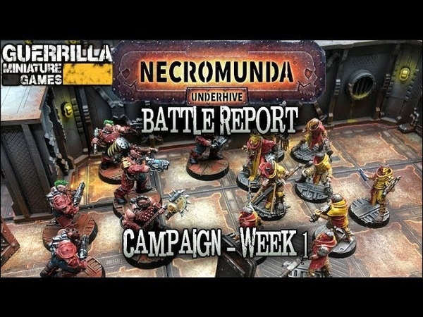 Necromunda Underhive The Dust Falls Campaign Week 1