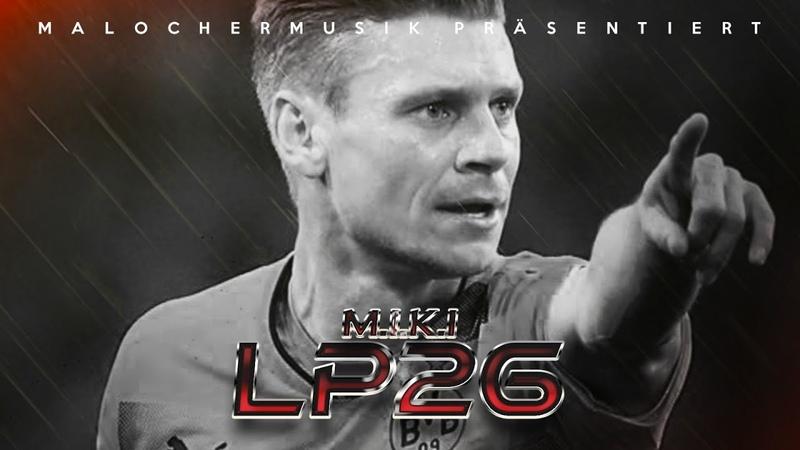 M I K I LP 26 Lukasz Piszczek Song
