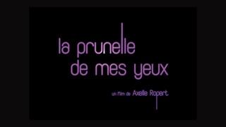 La Prunelle de mes Yeux (2015) en français HD