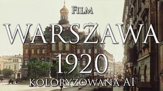 WARSZAWA 1920 W KOLORZE   4K 50fps   REMASTERING AI