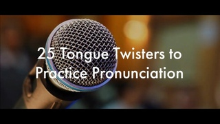 25 English Tongue Twisters Practice to Improve Pronunciation