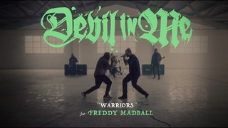 """DEVIL IN ME  -  """"WARRIORS"""" -   ft. FREDDY MADBALL   (OFFICIAL VIDEO)"""