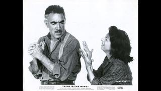 Wild is The Wind (1957) Anna Magnani, Anthony Quinn, Anthony Franciosa ΕΛΛΗΝΙΚΟΙ ΥΠΟΤΙΤΛΟΙ, Eng Subs