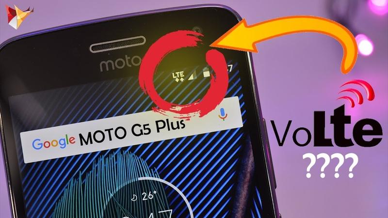 Moto G5 Plus VOLTE Enable Process 4GB 32GB Rom Variant Data Dock