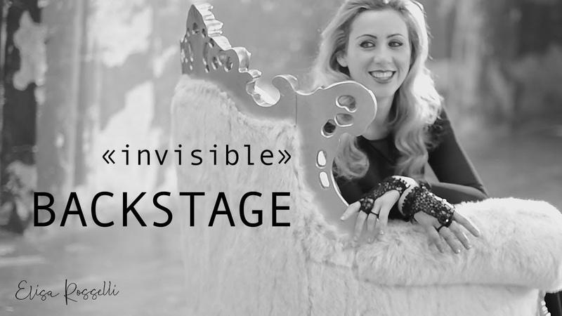 Elisa Rosselli Invisible Backstage