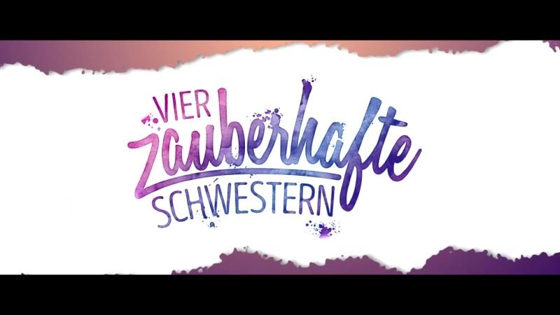 Sprite Sisters Vier zauberhafte Schwestern (Маленькие волшебницы) (Трейлер)