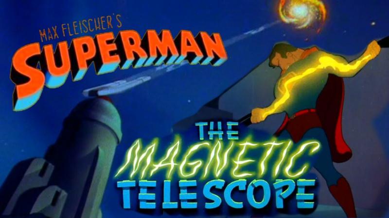 Супермен Superman 1941 6 серия Магнитный телескоп