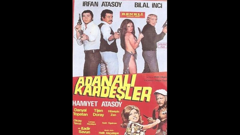 Adanalı Kardeşler Türk Filmi