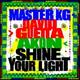 Master KG, David Guetta feat. Akon - Shine Your Light