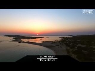 Elian West - This Night (Original Mix)