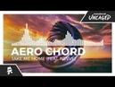 Aero Chord - Take Me Home (feat. Nevve) [Monstercat Release]