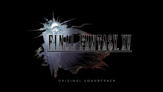 Final Fantasy XV OST - Relax and Reflect Extended