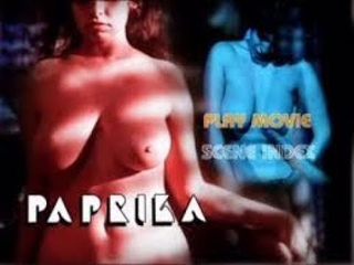 Paprika -Tinto Brass  filmje Olasz felir. film 1991