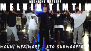 Melvin Timtim   Mount Westmore - Big Subwoofer   Midnight Masters  