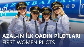 AZAL-ın ilk qadın pilotları | First female pilots of Azerbaijan Airlines