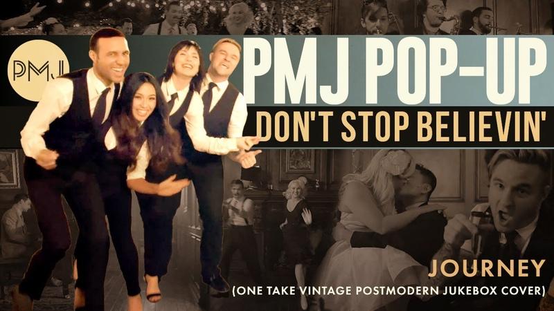 PMJ Pop-Up Dont Stop Believin - Journey (Cover) ft. Rayvon Owen, Thia Megia More