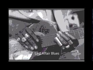 James Tisdom-Last Affair Blues