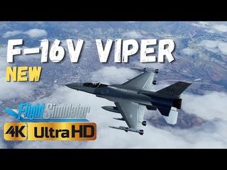 NEW F-16V VIPER Jet in Flight Simulator 2020 | 4K Ultra Graphics