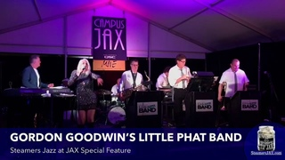 GORDON GOODWIN'S LITTLE PHAT BAND | Steamers Jazz at JAX Special Feature