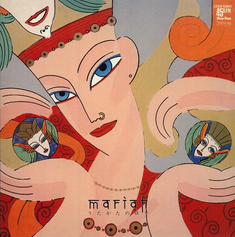 Mariah — うたかたの日々 (1983, Shan-Shan, Better Days)