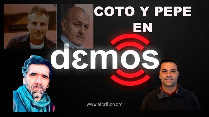 Especial Coto y Pepe en Demos