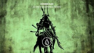 KERIMKAAN - Attack (Deeperise Remix) [Official Audio]