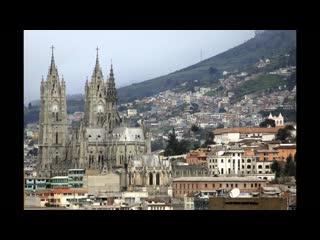 Кито (эквадор) (hd слайд шоу)! _ quito (ecuador ) (hd slide show)!