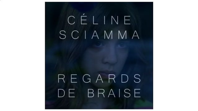 76 Céline Sciamma Regards de braise Eyes on Fire