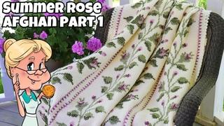 SUMMER ROSE AFGHAN - PART ONE - Crochet Tutorial - #LIONBRANDYARN