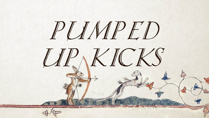 Pumped Up Kicks Medieval Style with Female Vocals Original by Cornelius Link