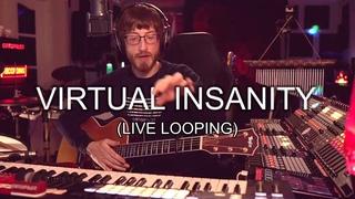 Virtual Insanity | Jamiroquai | Live Looping Cover