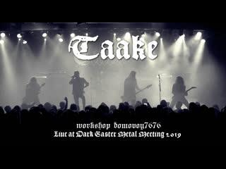 TAAKE - Live at Dark Easter Metal Meeting 2019